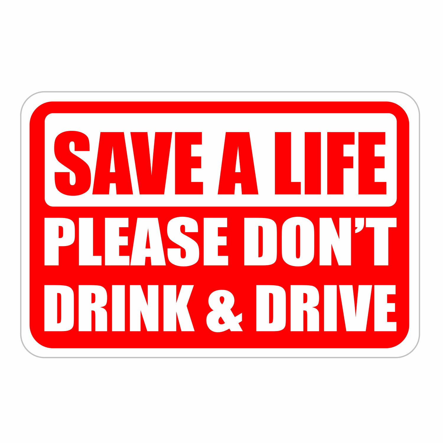 Car Driving Signs >> Safe holidays Don't Drink and Drive